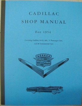 1954 Cadillac Shop Manual REPRODUCTION Free Shipping In The USA