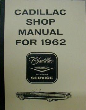 1962 Cadillac Shop Manual REPRODUCTION Free Shipping In The USA
