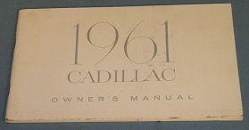 1961 Cadillac Owners Manual - Original