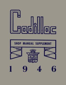 1946 Cadillac Shop Manual Supplement REPRODUCTION Free Shipping In The USA