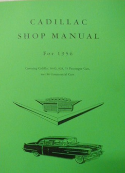1956 Cadillac Shop Manual REPRODUCTION Free Shipping In The USA