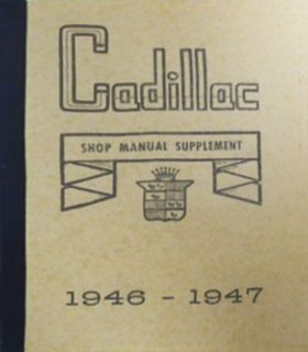 1946 1947 Cadillac Shop Manual Supplement REPRODUCTION Free Shipping In The USA