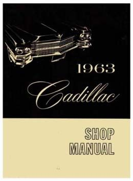1963 Cadillac All Models Service Manual CD REPRODUCTION Free Shipping In The USA