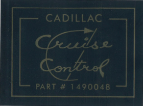 1967 Cadillac Cruise Control Decal REPRODUCTION