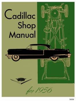1956 Cadillac All Models Service Manual CD REPRODUCTION Free Shipping In The USA