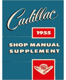 1955 Cadillac Shop Manual Supplement REPRODUCTION Free Shipping In The USA